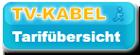 TV-Kabel-Tarif�bersicht
